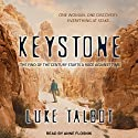 Keystone Audiobook by Luke Talbot Narrated by Anne Flosnik