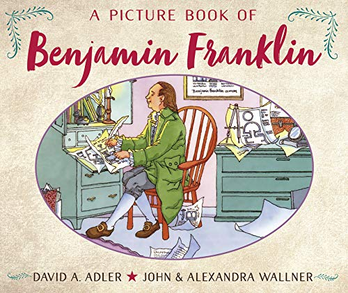 A Picture Book of Benjamin Franklin (Picture Book Biography) -