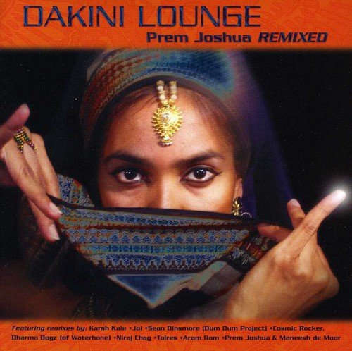 Dakini Lounge: Prem Joshua Remixed - Edge Lounge