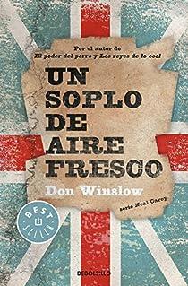 Un soplo de aire fresco par Don Winslow