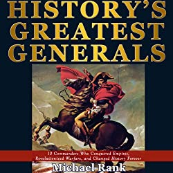 History's Greatest Generals