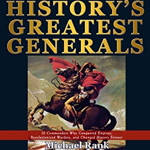 History's Greatest Generals Audiobook