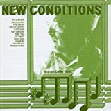 New Conditions by Graham Collier (2004-07-27)