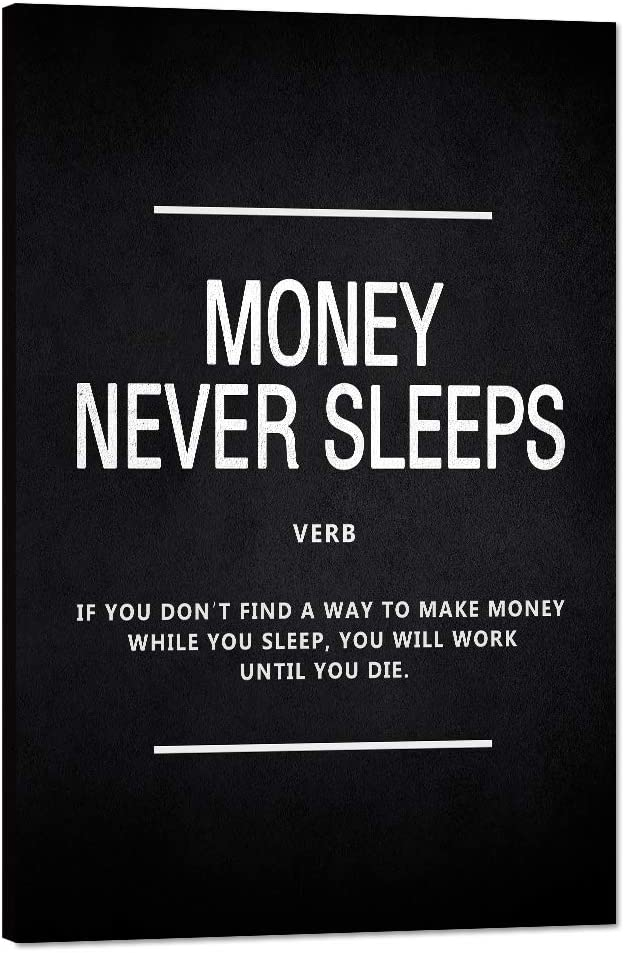"Money Never Sleeps Motivational Wall Art Inspiring Painting Prints on Canvas Inspirational Wolf of Wall Street Entrepreneur Quotes Posters Inspiration Decorations Artwork for Office Home (12""Wx18""H)"