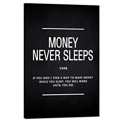 Money Never Sleeps Motivational Wall Art Inspiring Painting Prints On Canvas Inspirational Wolf Of Wall Street Entrepreneur Quotes Posters Inspiration