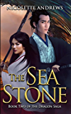 The Sea Stone (Dragon Saga Book 2)