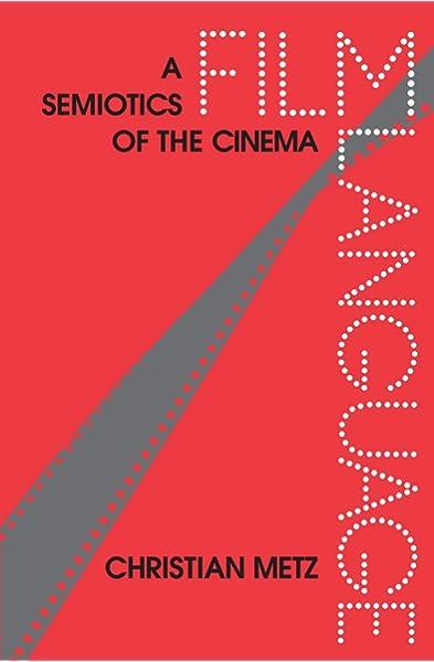 Amazon Com Film Language A Semiotics Of The Cinema 9780226521305 Metz Christian Taylor Michael Books