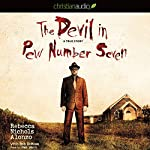 The Devil in Pew Number Seven: A True Story | Rebecca Nichols Alonzo,Bob DeMoss