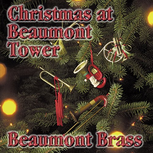 Christmas at Beaumont Tower Suite: V. Deck The Halls (Beaumont Tower)
