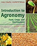 Introduction to Agronomy: Food, Crops, and Environment