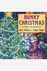 Bunny Christmas: A Family Celebration Hardcover