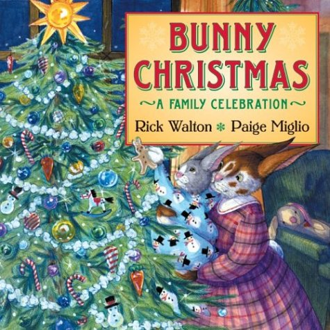 Bunny Christmas: A Family Celebration by HarperCollins