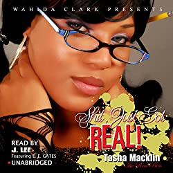Shit, Just Got Real! (Wahida Clark Presents)