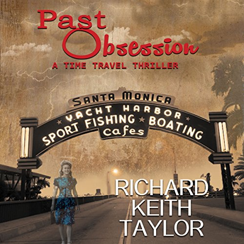Past Obsession: A Time Travel Thriller