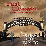Past Obsession: A Time Travel Thriller | Richard Keith Taylor