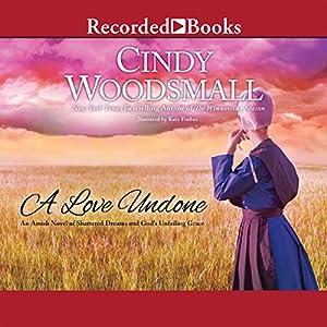 A Love Undone Audiobook