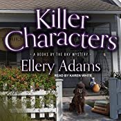 Killer Characters: Books by the Bay Mystery Series, Book 8   Ellery Adams