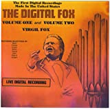 Virgil Fox: The Digital Fox Volume I and Volume II