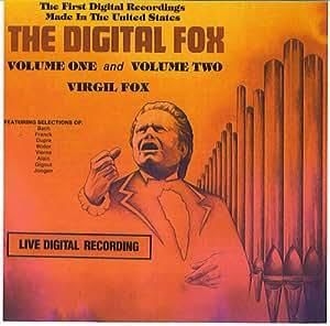 Virgil Fox: The Digital Fox Volume I and Volume II