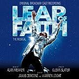Leap Of Faith: The Musical - Original Broadway Cast Recording