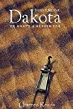 Dakota, or What's a Heaven For by Brenda K. Marshall front cover