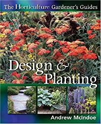 The Horticulture Gardener's Guides Design & Planting