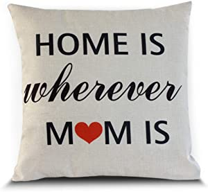 Petite Lili Home is Wherever Mom is Decor Throw Pillow Case Cushion Cover 18 x 18 Inch Cotton Linen (Cover only)