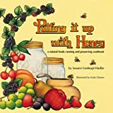 Putting It up with Honey, Susann Geiskopf-Hadler, 0930356136