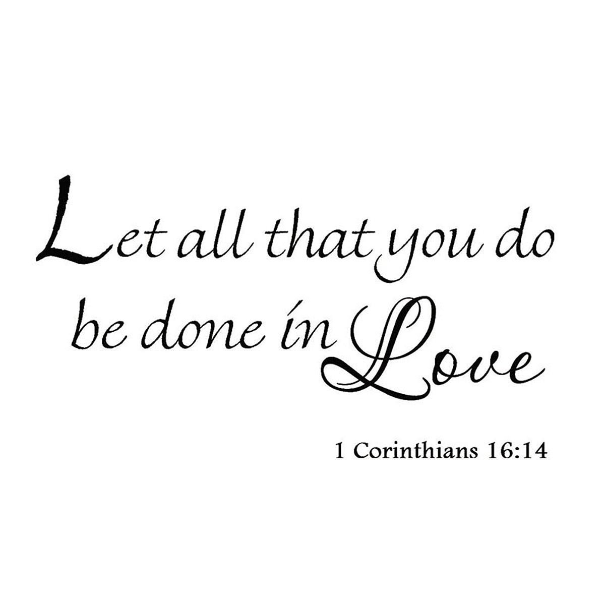 Let All That You Do Be Done in Love 1 Corinthians 16:14 Vinyl Wall Art Religious Faith Home Decal Decor Christian Quote Bible Scripture Wall Decals