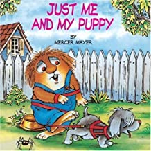 Just Me and My Puppy (A Little Critter Book) by Mayer Mercer (1998-06-30) Paperback