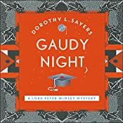 Gaudy Night: Lord Peter Wimsey, Book 12 | Dorothy L Sayers