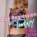 Age Regression Therapy | Nikita Storm