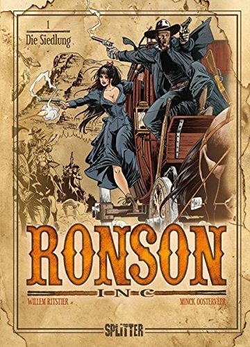 Ronson Inc.: Band 1. Die Siedlung Gebundenes Buch – 1. März 2012 Ritstier Minck Oosterveer Splitter-Verlag 3868694463