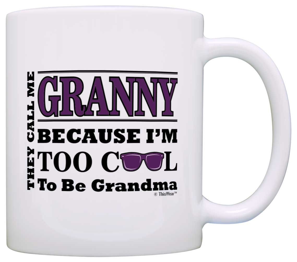Mother's Day Gift for Granny Too Cool to Be a Grandma Sunglasses Gift Coffee Mug Tea Cup White