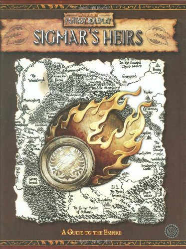 Warhammer Fantasy Roleplay - Sigmar's Heirs: A Guide to the Empire