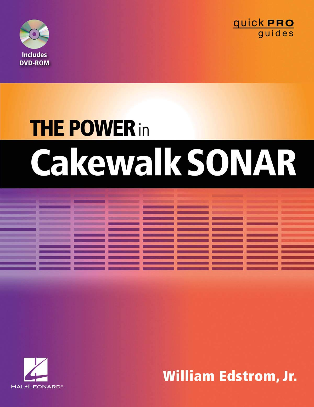 The Power in Cakewalk Sonar (Quick Pro Guides): Amazon co uk