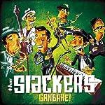 オリジナル曲 The Slackers