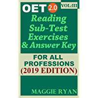 OET Reading (5 sets) For All-Professions by Maggie Ryan: Updated OET 2.0, Book: VOL. 3, 2019 Edition (OET 2.0 Reading Books by Maggie Ryan) (English Edition)