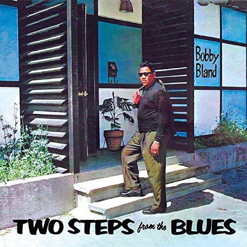 Two Steps From The Blues by Bobby Bland (Bobby Blue Bland Two Steps From The Blues)