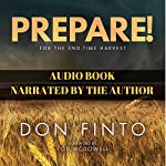 Prepare!: For the End-Time Harvest | Don Finto