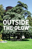 Outside the Glow, Heather K. Crawford, 190635944X
