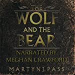 The Wolf and the Bear | Martyn J. Pass
