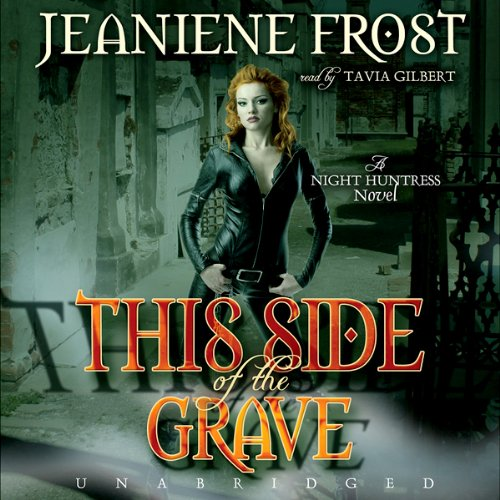 This Side of the Grave: Night Huntress, Book 5 Audiobook [Free Download by Trial] thumbnail
