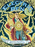 Electric Ben: The Amazing Life and Times of Benjamin Franklin (Boston Globe-Horn Book Awards (Awards))