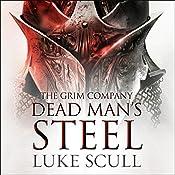 Dead Man's Steel: The Grim Company, Book 3 | Luke Scull