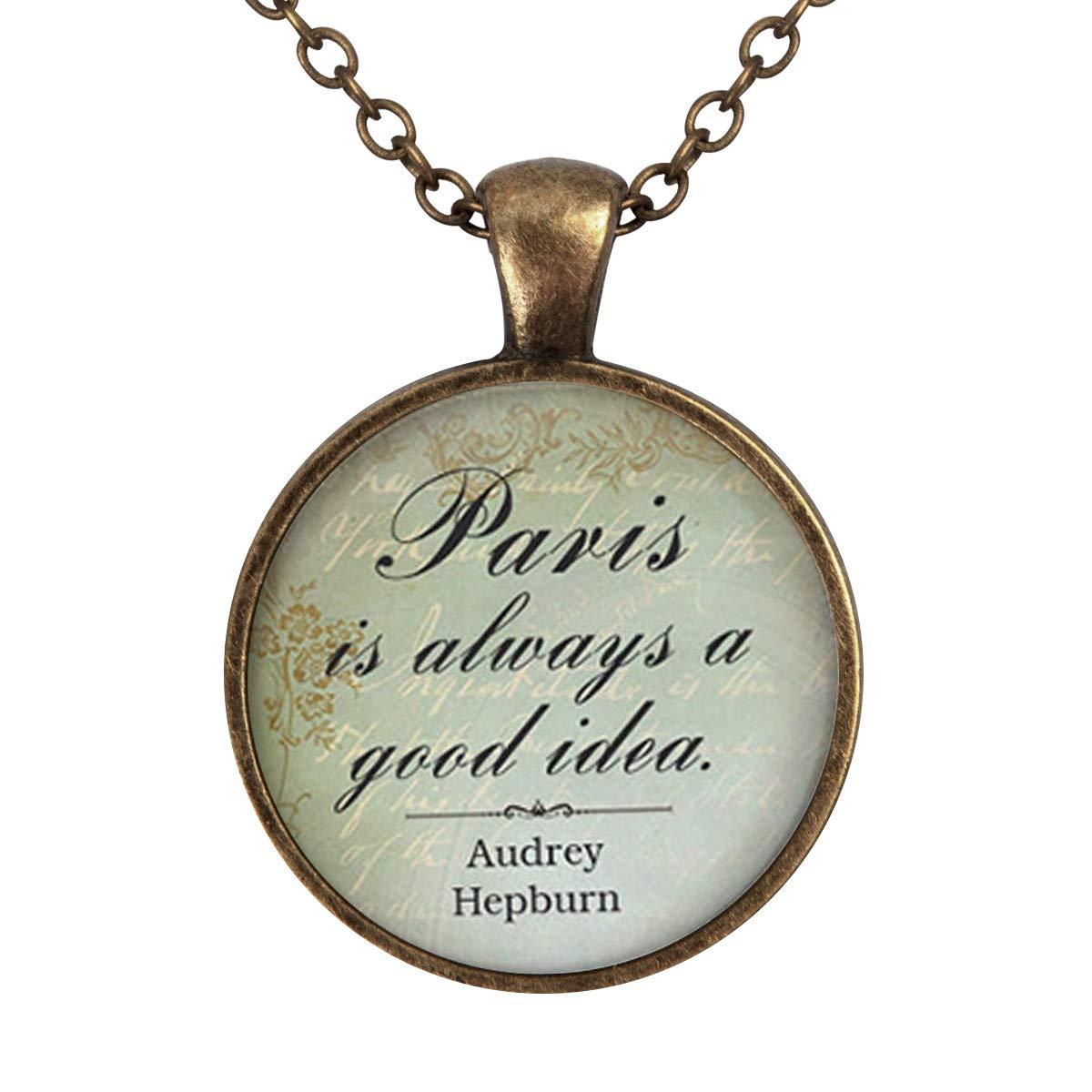 Family Decor Paris is Always A Good Idea Pendant Necklace Cabochon Glass Vintage Bronze Chain Necklace Jewelry Handmade