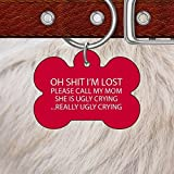 Pet Cute Tag | Oh Shit I'm Lost | Funny ID Tag | Bone Pet Tag | Gift for Your Pet | Necklace for Dog Cat Bird Horse | Identification Tag