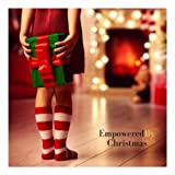 Empowered by Christmas (feat. Rachel Francis-Nweke)
