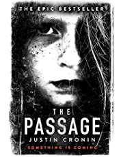 The Passage: The original post-apocalyptic virus thriller: chosen as Time Magazine's one of the best books to read during self-isolation in the Coronavirus outbreak (The Passage trilogy)