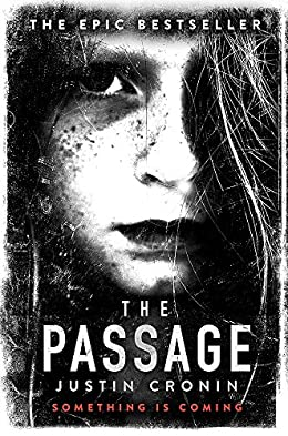 The Passage - Post-Apocalyptic Sci-Fi and Fantasy Novel